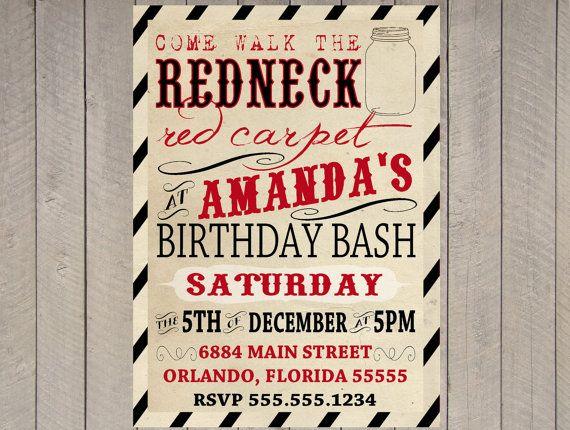 17 best ideas about Redneck Birthday – Redneck Party Invitations