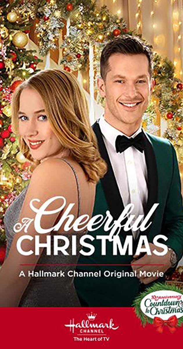 A Cheerful Christmas Tv Movie 2019 Imdb Hallmark Christmas Movies Hallmark Channel Christmas Movies
