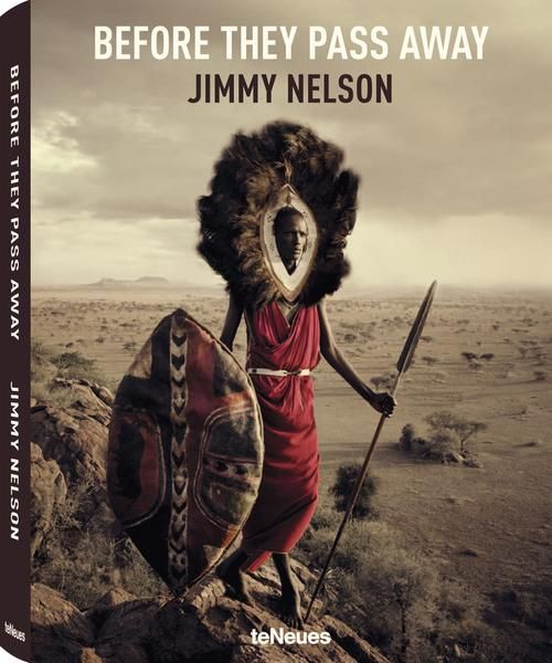 Stunning Photographs of the World's Last Indigenous Tribes | Before They Pass Away by Jimmy Nelson