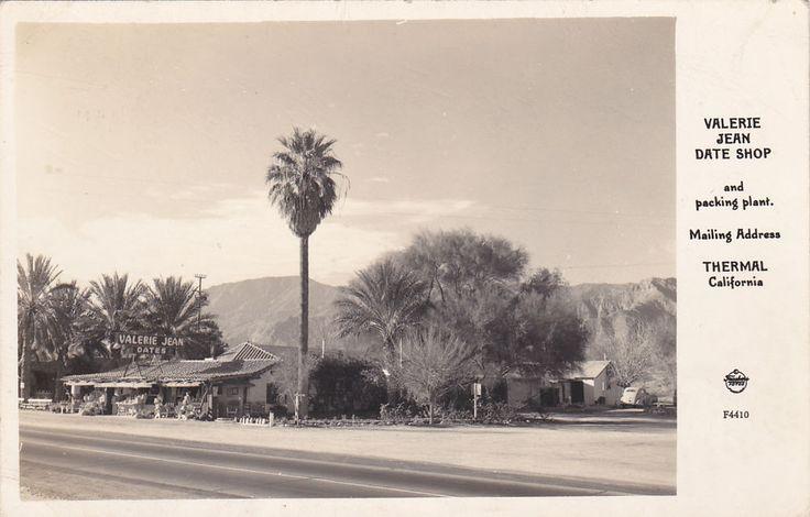 RP: THERMAL , California , 1930-40s ; Valerie Jean Date Shop; Frashers F4410