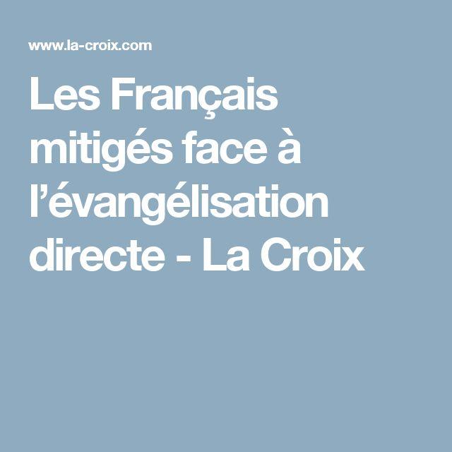 Les Français mitigés face à l'évangélisation directe - La Croix