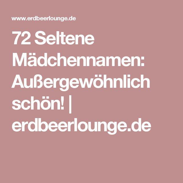 72 Seltene Mädchennamen: Außergewöhnlich schön!   erdbeerlounge.de