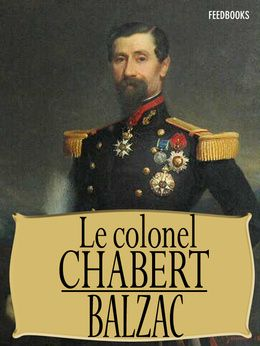 Le Colonel Chabert de Honoré de Balzac ! Télécharger en EPUB, aussi disponible pour Kindle et en PDF