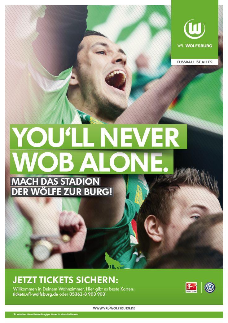 """Dies war eine Ticketing Anzeige in der Saison 2013/14. """"WOB"""" ist die (Autokennzeichen-)Abkürzung für Wolfsburg.  This was a Ad from the Ticketing in the season 2013/14. """"WOB"""" is short for Wolfsburg."""