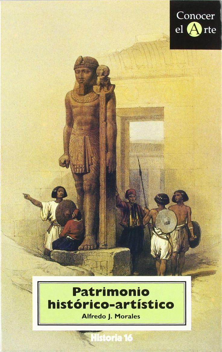 Patrimonio histórico-artístico : conservación de bienes culturales / Alfredo J. Morales  L/Bc 7.025 MOR pat