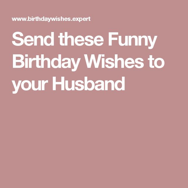 Best 25+ Husband Birthday Wishes Ideas On Pinterest