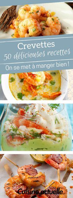 50 délicieuses recettes avec des crevettes - recette crevette gambas