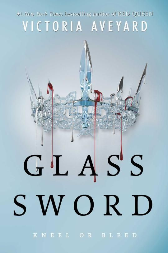 Glass Sword (Red Queen, #2) by Victoria Aveyard Book Review >> Simply Adrift