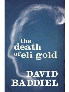 The Death of Eli Gold by David Baddiel