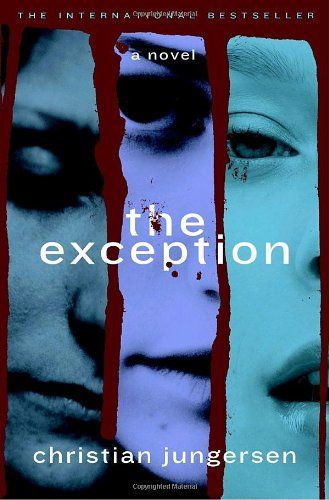The Exception: A Novel by Christian Jungersen http://www.amazon.com/dp/0385516290/ref=cm_sw_r_pi_dp_-FJ4tb0T6FDMQ