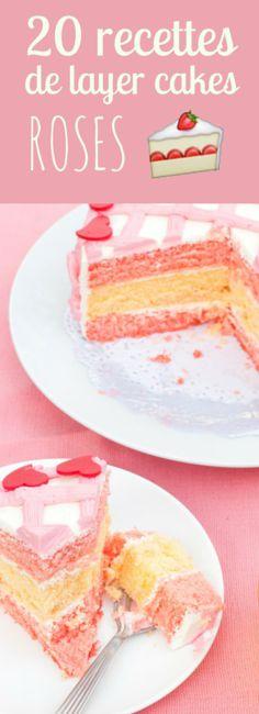 20 recettes de layer cakes roses !