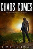 Chaos Comes: A Post-Apocalyptic Survival Thriller (After the EMP Book 4) by Harley Tate (Author) #Kindle US #NewRelease #ScienceFiction #SciFi #eBook #ad
