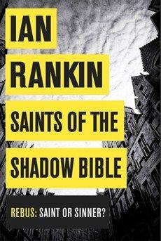 Ian Rankin - Saints of the Shadow Bible - Orion Publishing Group