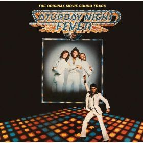 The Saturday Night Fever Soundtrack...