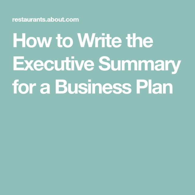 How to Write the Executive Summary for a Business Plan