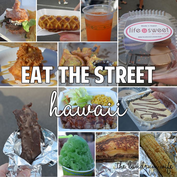 Getting to Know Hawaii: Eat the Street