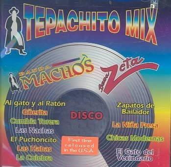 Banda Machos/Banda Z - Tepachito Mix