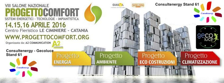 Gecoluce sarà presente alla fiera PROGETTOCOMFORT  #progettocomfort #gecoluce #consultenergy