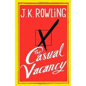 The Casual Vacancy: Amazon.ca: J.K. Rowling: Books