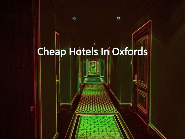 @Celina Bailey @Christina Kelly #cheap #hotels in #oxford by andrewmaartin via Slideshare