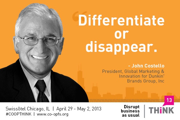 #COOPTHINK Bottom Line Branding with CMO of @Dunkin' Donuts John Costello.