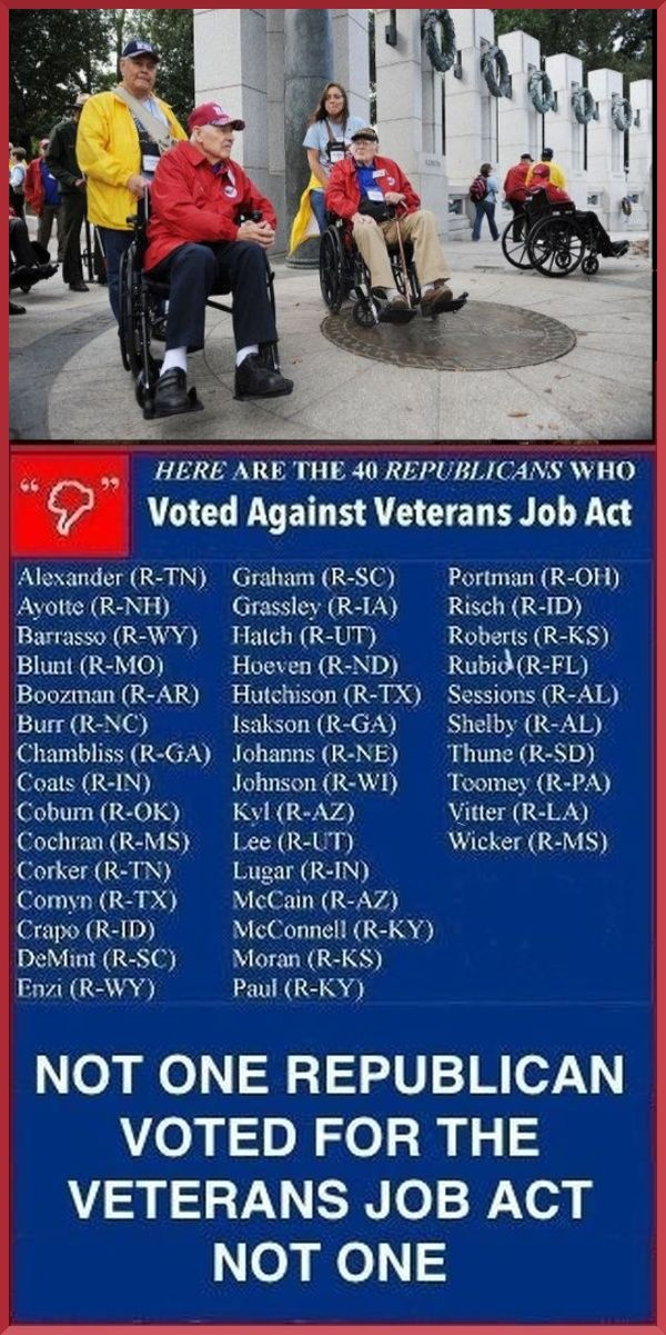 """Veterans Job Act.  S.1982 was killed by Senate Republicans, with a vote of 56-41 -- only Republicans Senators voting nay and with only two Republicans voting for the bill. """"If signed into law, this sweeping legislation would expand and improve health care and benefit services to all generations of veterans and their families."""" ~Veterans of Foreign Wars"""