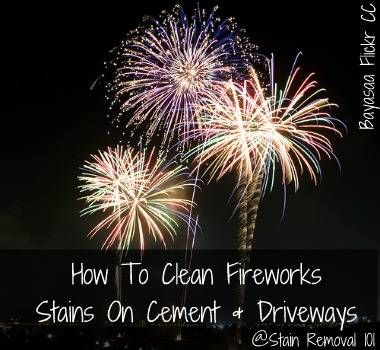 I got a question about how to clean fireworks stains on cement and driveways on the site's Facebook wall right after the Fourth of July. Here's the question:Joyce