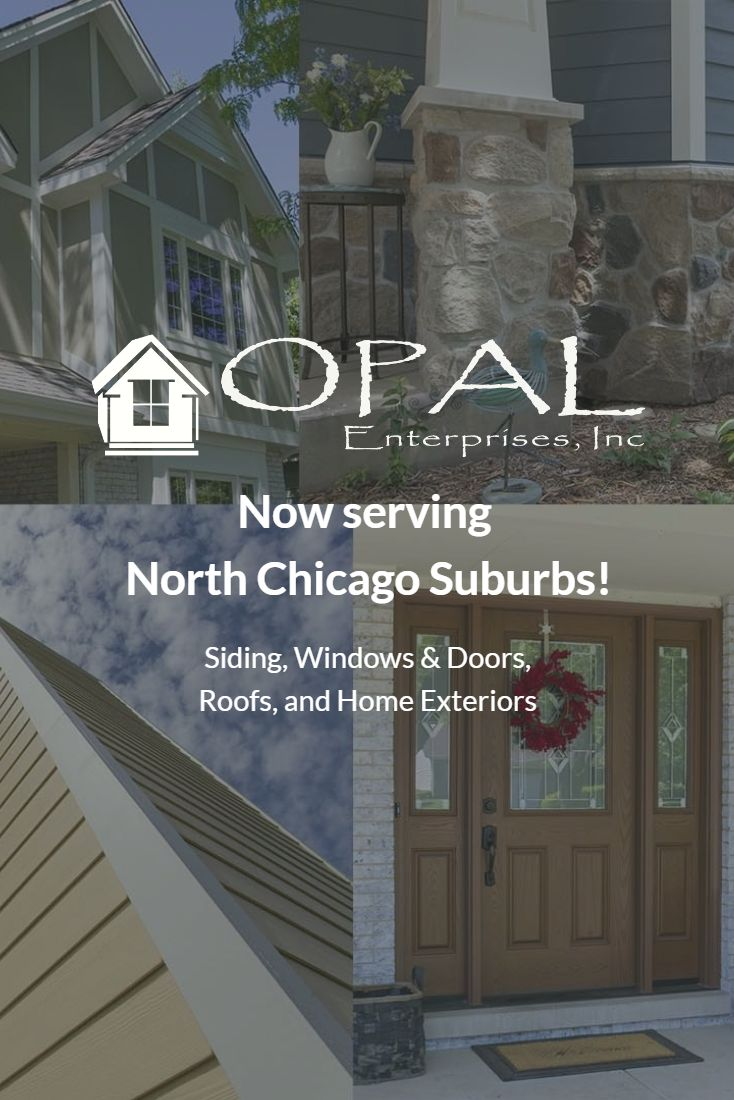 Northwest Suburbs Chicago Map%0A Opal Enterprises renovates Home Exteriors in Chicago u    s North Suburbs  Our  contractors specialize in siding