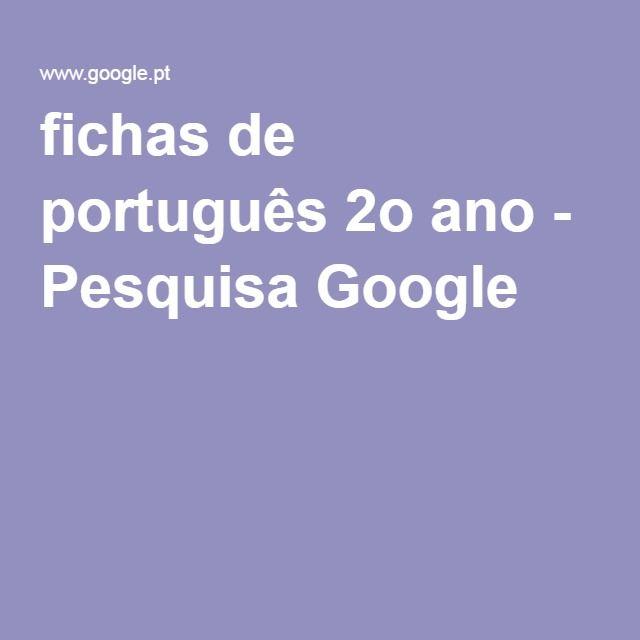 fichas de português 2o ano - Pesquisa Google