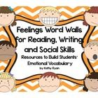 $  Are you looking for a way to help your students increase their feelings vocabulary in their writing? Try using these Feelings Word Walls during your writing lessons.