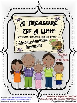 A Treasure Of A Unit For Second Grade : African-American Inventors   ~This Unit Is Aligned To The CCSS And EACH PAGE Has The Specific CCSS Listed~  This is a 90 page resource and activity packet. $