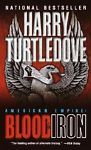 Blood & Iron by Harry Turtledove (2002, Paperback)