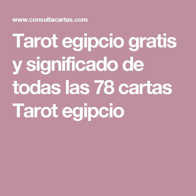 Tarot egipcio gratis y significado de todas las 78 cartas Tarot egipcio