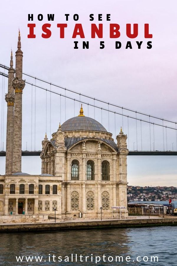 The best 5 days in Istanbul Itinerary + Guide