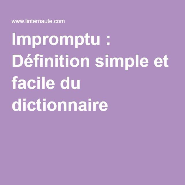 Impromptu : Définition simple et facile du dictionnaire