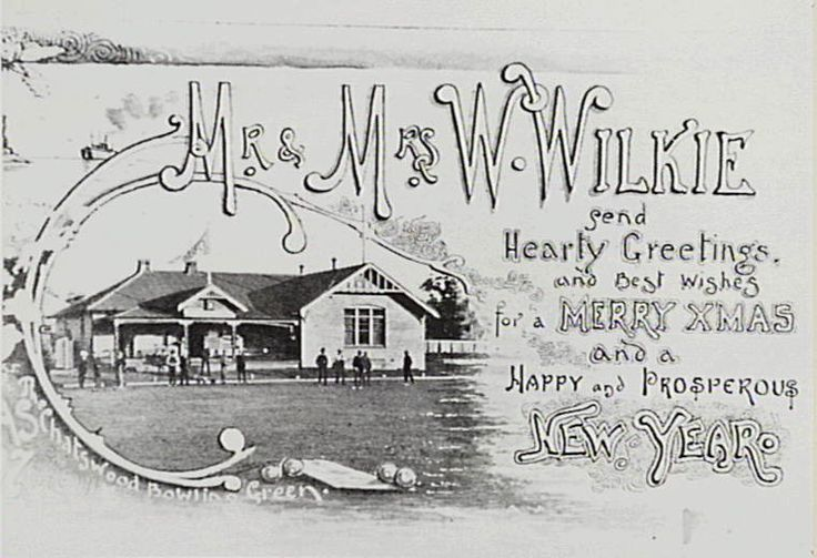 Chatswood Bowling Club Christmas postcard from Mr and Mrs Wilkie. 1907