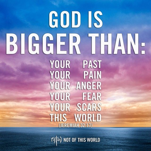 40 Best Images About God Is Bigger Than On Pinterest