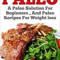 Everyday Paleo: A Paleo Solution for Beginners, and Paleo Recipes for Weight Loss (Paleo for Beginners,Paleo Cookbook Slow…, topcookbox.com