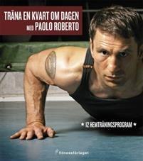 """15 minuter till toppform!Visst kan du komma i form utan att helt lägga om ditt liv. Paolo Roberto visar att en kvart om dagen är allt du behöver för att komma i toppform. Paolo presenterar här mer än 50 effektiva övningar där du använder den egna kroppen som motstånd. Du kan därmed utföra dem var och när som helst. Här finns åtta kompletta """"kvartar"""" för alla nivåer så att du kan utmana dig själv och ständigt utvecklas oavsett hur tränad du är i dag.Inspirerad av de kampsporter han har utövat…"""