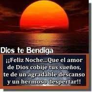 ¡ Dios te bendiga feliz noche¡