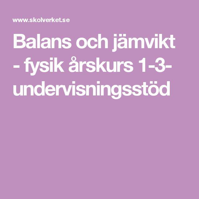 Balans och jämvikt - fysik årskurs 1-3- undervisningsstöd