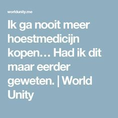 Ik ga nooit meer hoestmedicijn kopen… Had ik dit maar eerder geweten. | World Unity