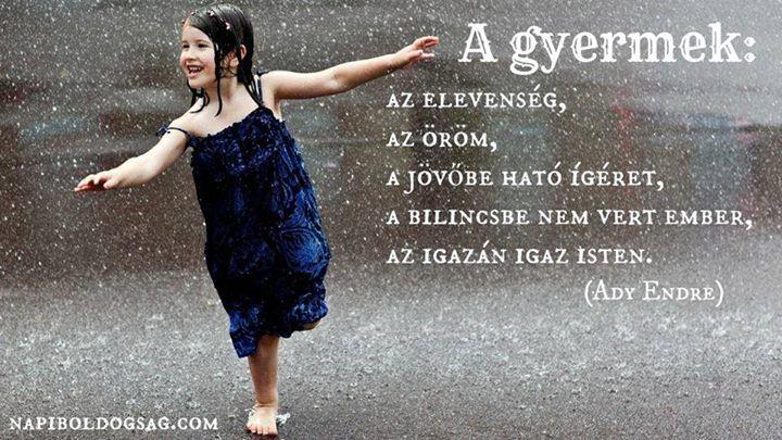 Ady Endre idézete a gyermekekről. A kép forrása: Napi Boldogság