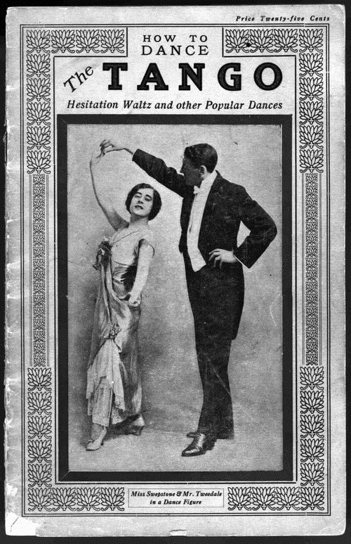 """How to dance the tango, hesitation waltz and other popular dances"", Vancouver, B.C., J. H. Welch [1914]"