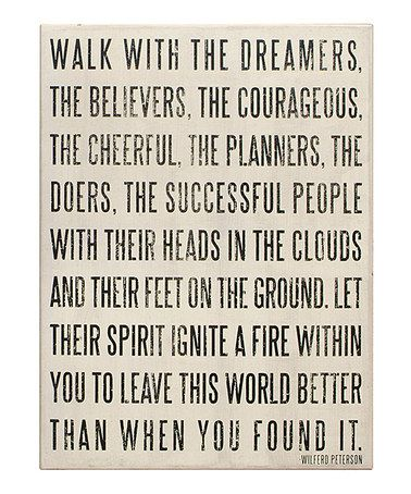 Yes. 'Walk with the Dreamers'. How awesome is this? This was basically the speech I gave at graduation :)