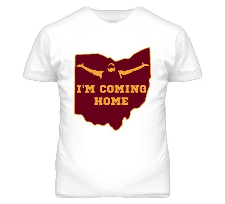 I'm Coming Home T Shirt - Lebron James Cleveland Cavs #lebron #cleveland #cavs #lbj
