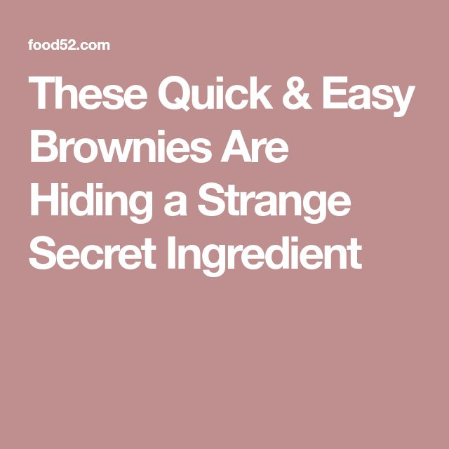 These Quick & Easy Brownies Are Hiding a Strange Secret Ingredient