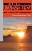 De la Crisis a la Esperanza / Fernando Bermúdez López