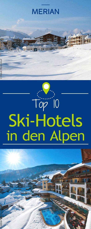 Zehn Schone Ski Hotels In Den Alpen Reiseziele Weltweit Ideen