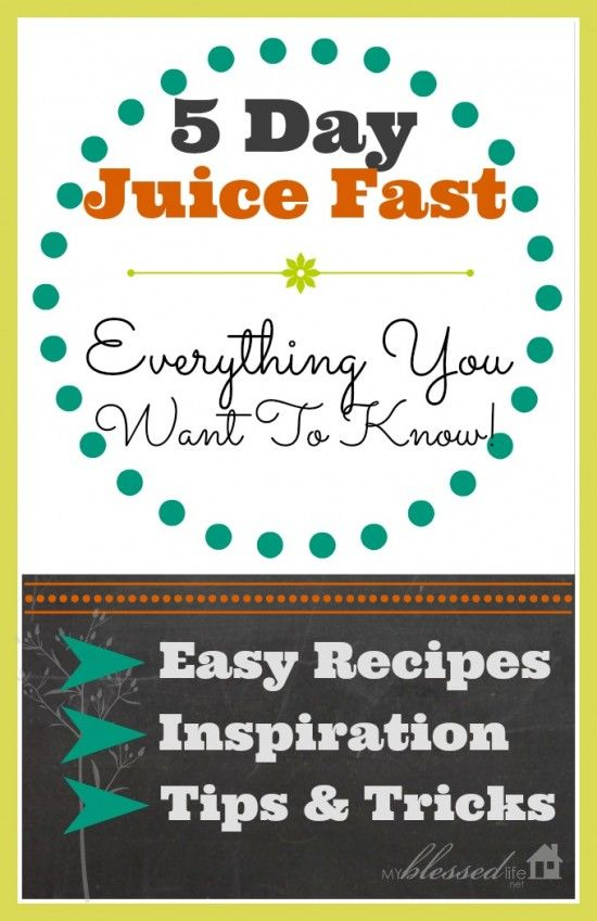 5 Day Juice Fast by MyBlessedLife.net
